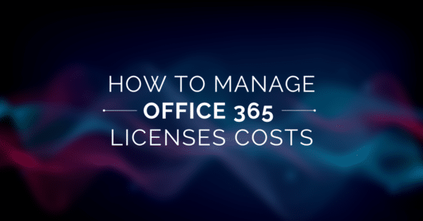 Office 365 Licenses Management