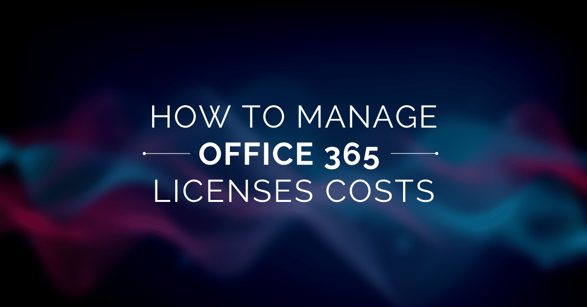 O365 Licenses Costs