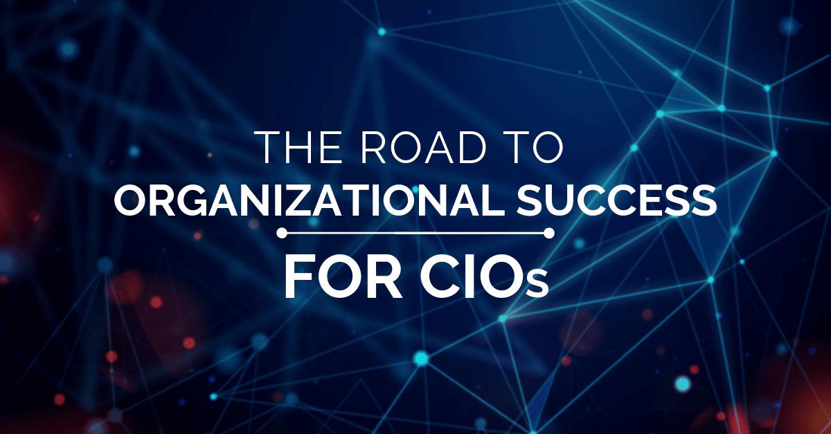 Organization Succes for CIOs
